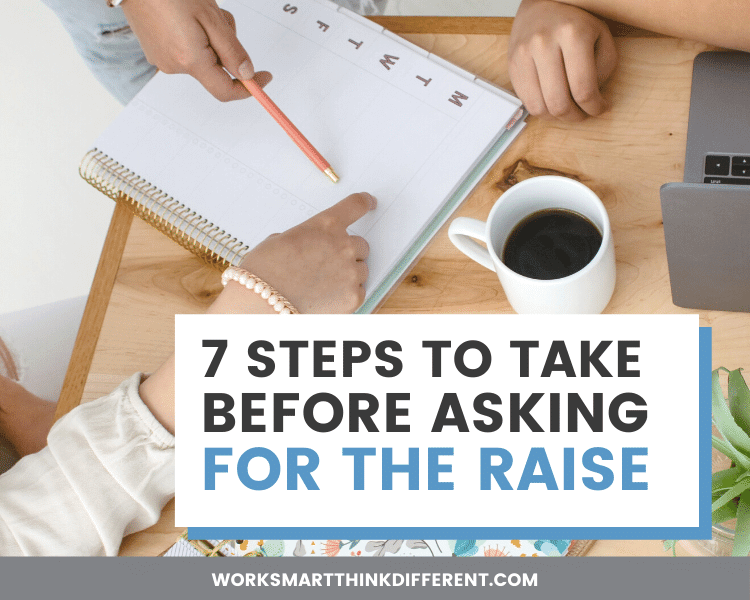 7 Steps to Take Before You Ask for the Raise