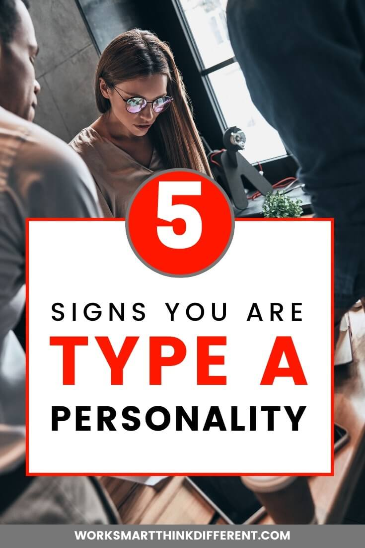 Are You Type A? 5 Signs You Are