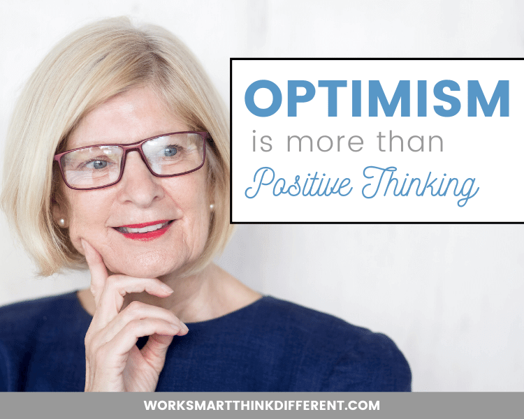 Optimism is More than Positive Thinking