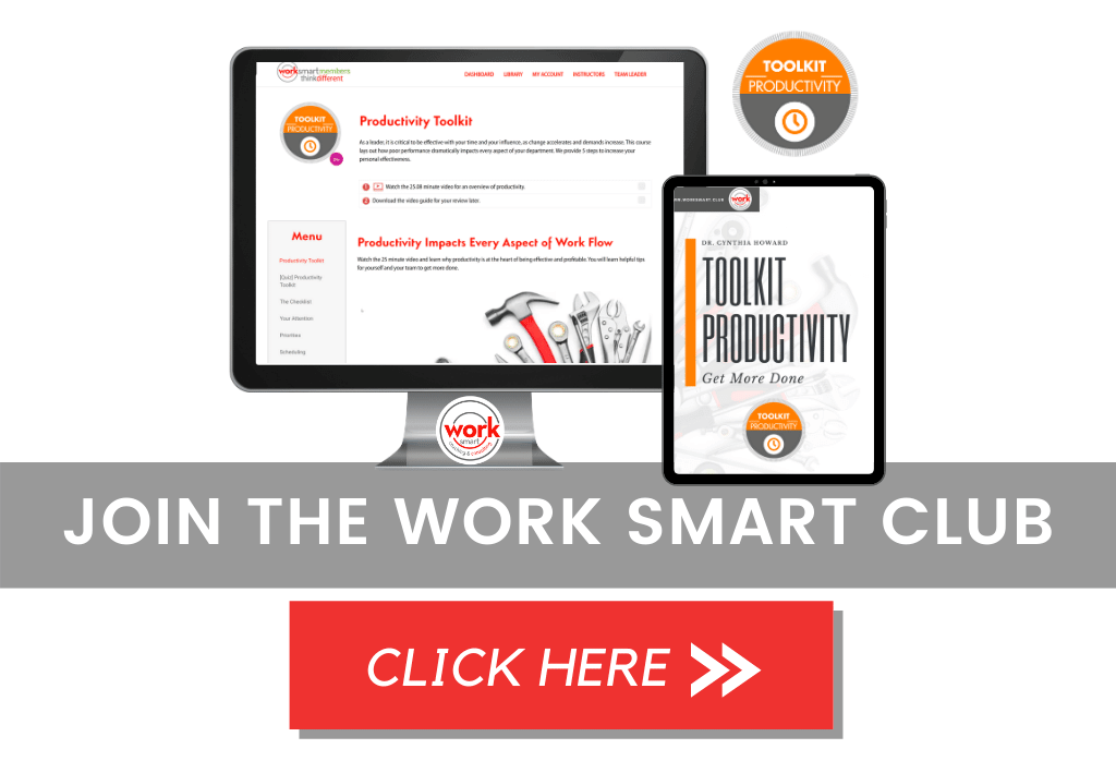 Join the Work Smart Club to gain access to Toolkit Productivity