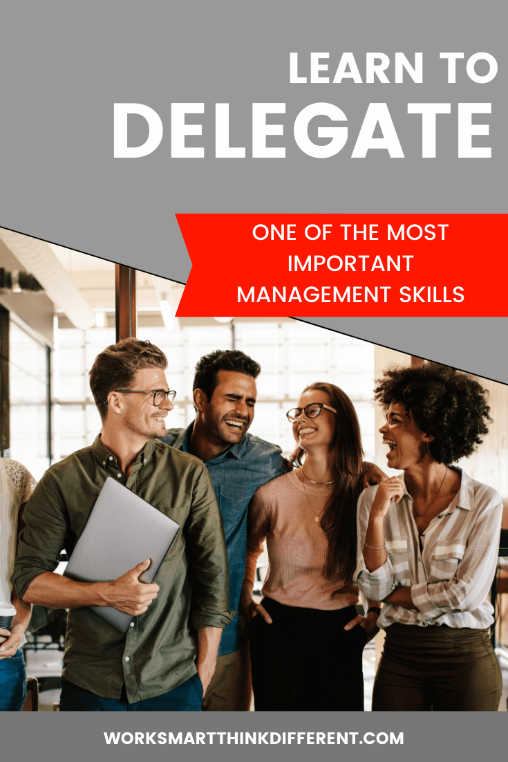 Learn to Delegate: One of the Most Important Management Skills