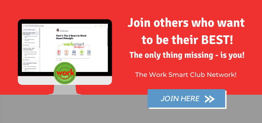 Join the Work Smart Club
